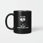 Cat It's Fine I'm Fine Everything Is Fine Gift Mug