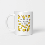 You Are The Only Meat For My Taco Gift Coffee Mug