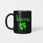 Slainte Irish Cheers Good Health St. Patrick's Day Mug