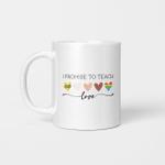 I Promise To Teach Love LGBT Mug