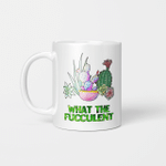 Cactus What The Fucculent Gift Mug