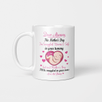 Dear Mummy This Mother's Day I'm Snuggled Warm & Safe In Your Tummy Love The Bump Mug