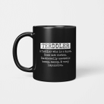 Terddler A Toddler Who Is A Turd Does Not Listen Emotionally Unstable Bossy Messy & Very Impulsive Mug