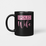 Spoiled Wife Mug, Wifey Mug, Wife Mug, Wife Gift, Custom Mug, Bride Gift, Gift for Wife, Gift from Husband, Wedding Gift Mug