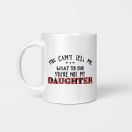 You Can't Tell Me what To Do You're Not My Daughter Mug, Father's Day Gift, Gift For Father, Red Plaid Family Mug