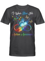 Autism Awareness - I Wear Blue For Autism Awareness Gifts Shirt