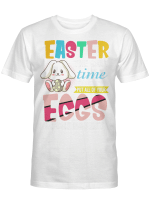 Easter The Only Time It Is Ok To Put All Your Eggs In One Basket Shirts
