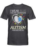 I Wear Blue For My Grandson Autism Awareness Accept Understand Love Shirt