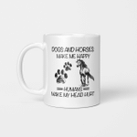 Dogs And Horses Make Me Happy Humans Make My Head Hurt Funny Mug
