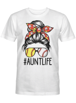 Aunt Life Softball Baseball Mothers Day Graphic Tees Shirt Mother's Day 2021 Gifts T-Shirt