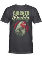 Chicken Daddy Chicken Dad Farmer Gift Poultry Farmer Father's Day Gifts Shirt