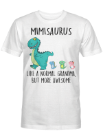 Mimi Saurus Like A Normal Grandma But More Awesome Mother's Day Shirt