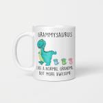 Grammysaurus Like A Normal Grandma But More Awesome Mother's Day Mug