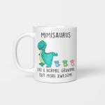 Mimisaurus Like A Normal Grandma But More Awesome Mother's Day Mug