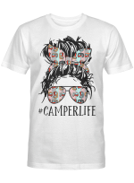 Camper Life Messy Bun Hair Mother's Day Camping Lovers Tees T-Shirt