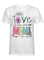 I Love Being Called Mimi Daisy Flower Shirt Funny Mother's Day Gifts