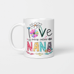 I Love Being Called Nana Daisy Flower Mug Funny Mother's Day Gifts