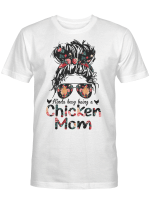 Kinda Busy Being A Chicken Mom Shirt Mother's Day T-Shirt Gift For Mom