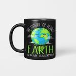Earth Day Teachers 2021 Classroom Funny Mug