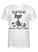 Black Cat Gaming Because Murder Is Wrong Funny Shirt