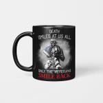 Death Smiles At US All Only The Veterans Smile Back American Flag Mug Veteran Pint On Back Mug