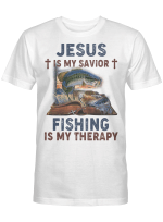 Jesus Is My Savior Fishing Is My Therapy Graphic Tees Shirt