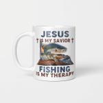 Jesus Is My Savior Fishing Is My Therapy Graphic Tees Mug