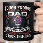 Lion Tough Enough To Be A Dad And Step Dad Crazy Enough To Rock Them Both Mug Father's Day Mug, Gift For Dad