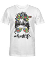 Autie Aunt Life Autism Awareness Messy Bun Girl Mother's Day Gift Shirt