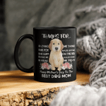 Thanks For Loving Me Happy Mother's Day To The Best Dog Mom Mug