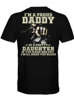 I'm A Proud Daddy Of A Pretty Daughter If You Make Her Cry I Will Make You Bleed Skull And Raven Shirt Father's Day