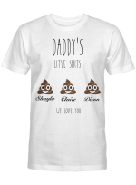Daddy Gift Personalized - Daddy's Little Shits - Daddy Funny Shirts Customizable - Father's Day Gift - Gift For Daddy - Daddy's Birthday