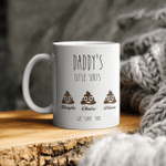 Daddy Gift Personalized - Daddy's Little Shits - Daddy Funny Mug Customizable - Father's Day Gift - Gift For Daddy - Daddy's Birthday