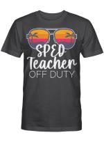 Special Education Sped Teacher Of The Deaf Off Duty Sunglasses Beach Sunset Shirt