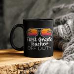 1st Grade Teacher Off Duty Sunglasses Beach Sunset Mug