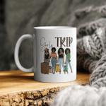 Black Girls Trip Funny Mug