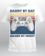 Gamer Dad Shirt, Gamer Dad Tshirt, Daddy By Day Gamer By Night, Funny Dad Saying, Gamer Dad Gift, Father's Day Shirt, Father's Day Gift