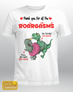 Personalized Thank You For All The Roargasms Funny Naughty Dinosaur Couple Valentine Coffee Shirt
