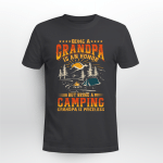 Being A Grandpa Is An Honor But Being A Camping Grandpa Is Priceless Shirt, Camping T-Shirt Gift For Dad