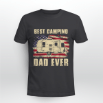Best Camping Dad Ever American Flag Vintage Camper Gift T-Shirt Gift For Dad, Father_s Day T-Shirt