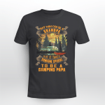 Any Man Can Be A Grandpa But In Takes Someone Special To Be A Camping Papa Shirt Gift For Dad
