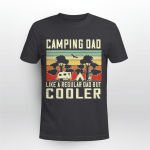 Camping Dad Like A Regular Dad Only Cooler