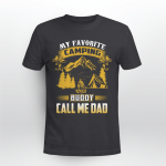 My Favorite Camping Buddy Call Me Dad Father Day