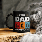 Vintage I Tell Dad Jokes Periodically Funny Father's Day Mug