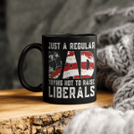 Republican Just A Regular Dad Trying Not To Raise Liberals Mug Funny 4th of July Patriotic Vintage