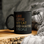 I Like Coffee My Cat And Maybe 3 People Vintage Mug