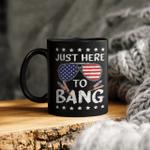 I'm Just Here To Bang Usa Flag Sunglasses Mug Funny 4th Of July Gifts