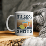 It's Cool I've Had Both My Shots Vintage Funny Tequila Lovers Mug
