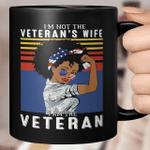 I'm Not The Veteran's Wife I Am The Veteran American Vintage Mug