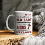 Never Underestimate An Old Lady Who Is Covered By The Blood Of Jesus And Was Born In September Mug